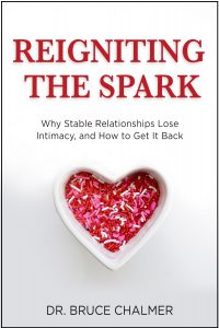 Reigniting the Spark by Dr. Bruce Chalmer